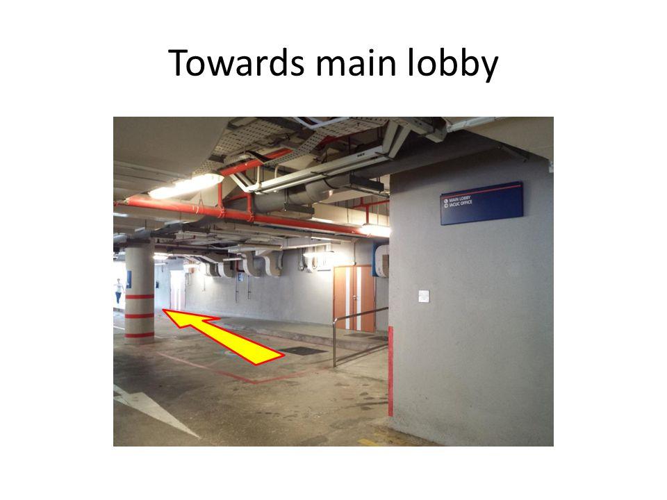 Towards main lobby