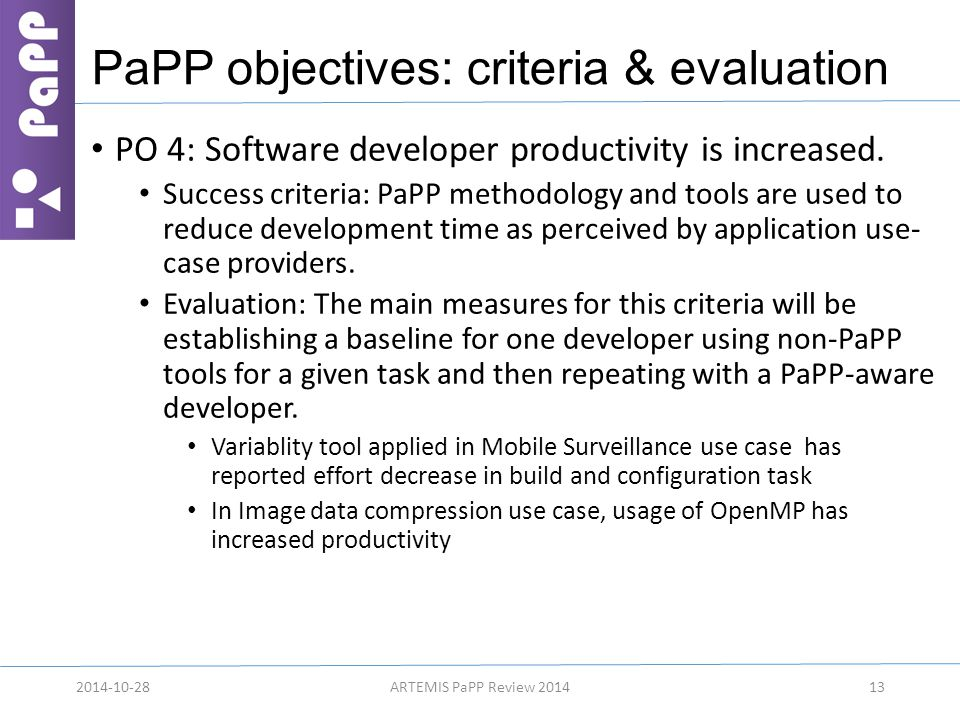 PaPP objectives: criteria & evaluation PO 4: Software developer productivity is increased.