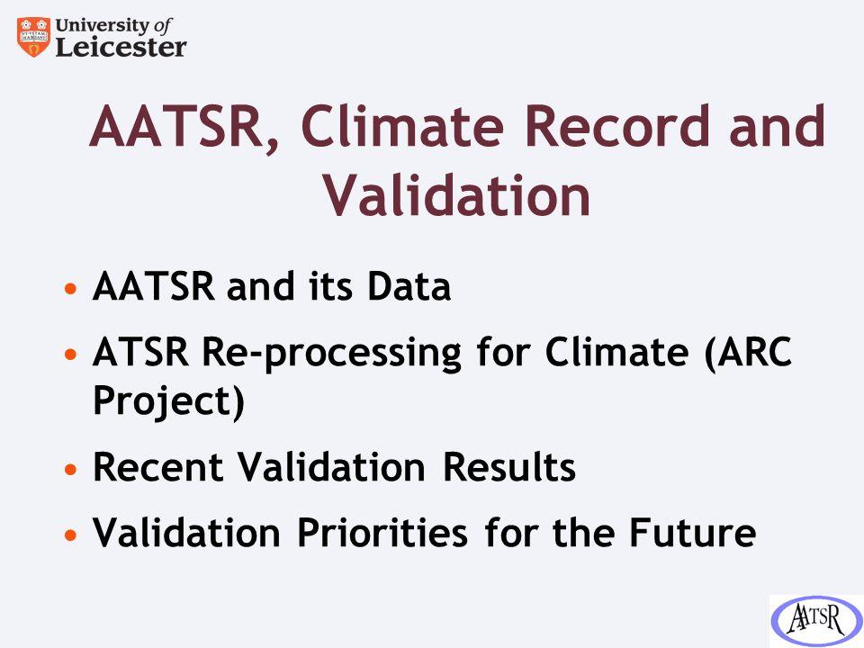 Accuracy (Lack of Bias) Assessment: ATSR-1