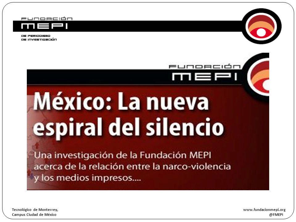 Tecnológico de Monterrey, www.fundacionmepi.org Campus Ciudad de México @FMEPI