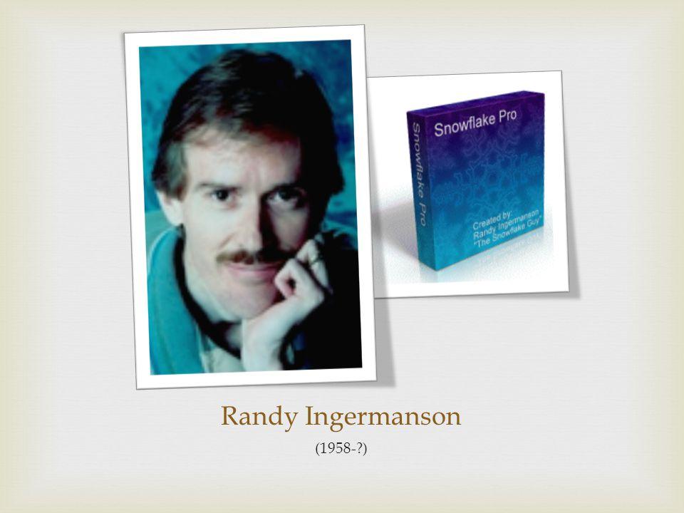 Randy Ingermanson (1958-?)