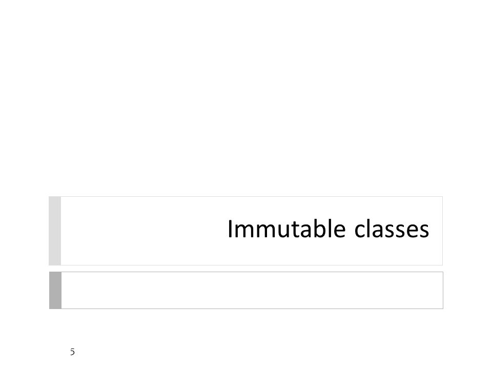 Immutable Classes 6  String is an example of an immutable class  a class defines an immutable type if an instance of the class cannot be modified after it is created  each instance has its own constant state  other Java examples: Integer (and all of the other primitive wrapper classes)  advantages of immutability versus mutability  easier to design, implement, and use  can never be put into an inconsistent state after creation