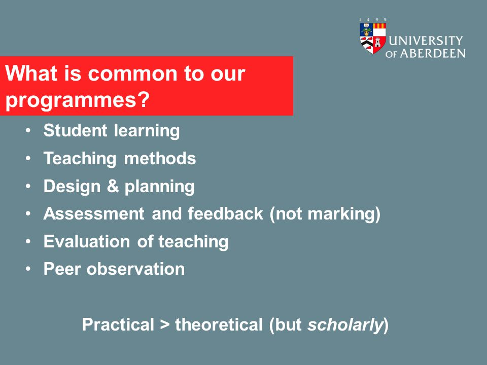 What is common to our programmes.