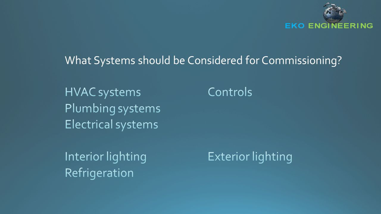 What Systems should be Considered for Commissioning