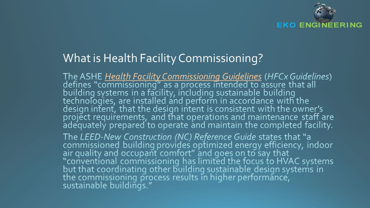 What Systems are there for Commissioning ?