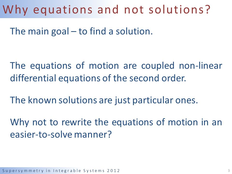 Why equations and not solutions. The main goal – to find a solution.