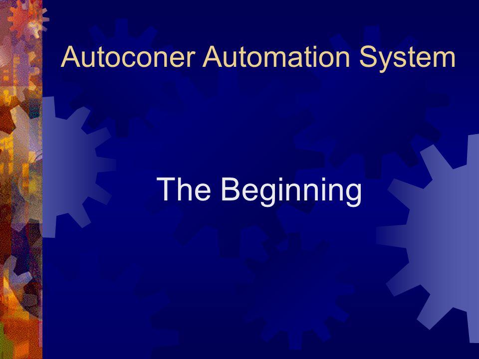 Autoconer Automation System The Beginning