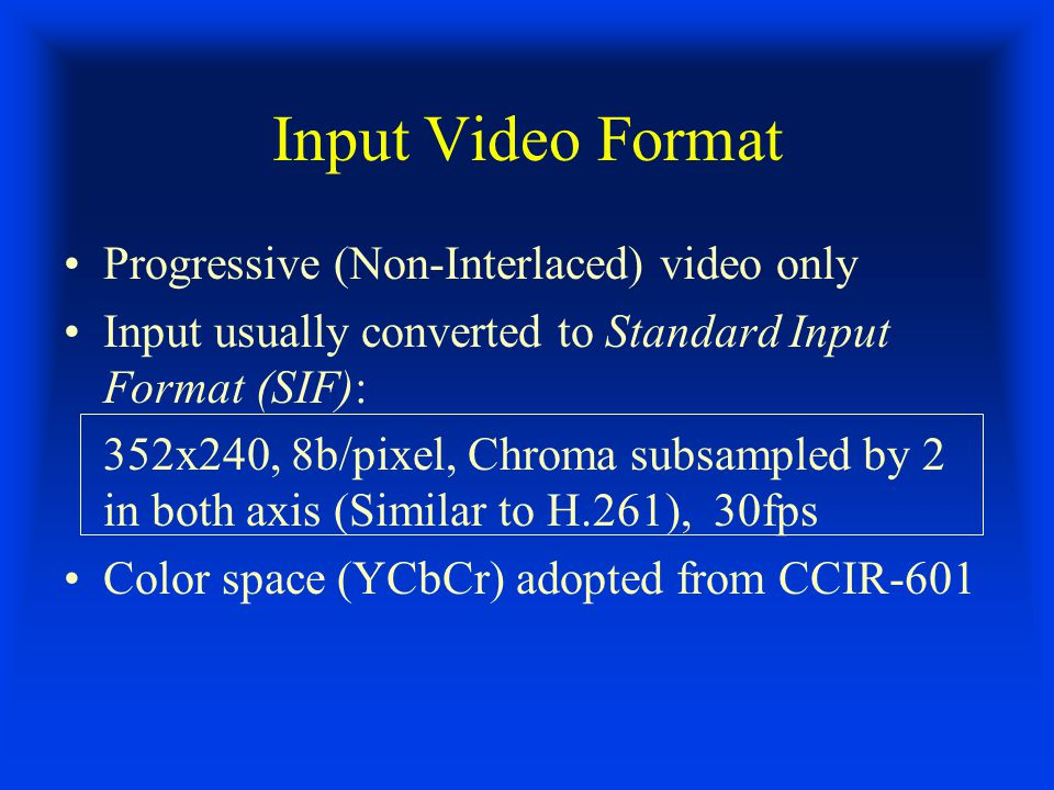 B-Interframe Types Inter-B: Backward MC active The rest types are same as for P-Interframe (see slide 17)