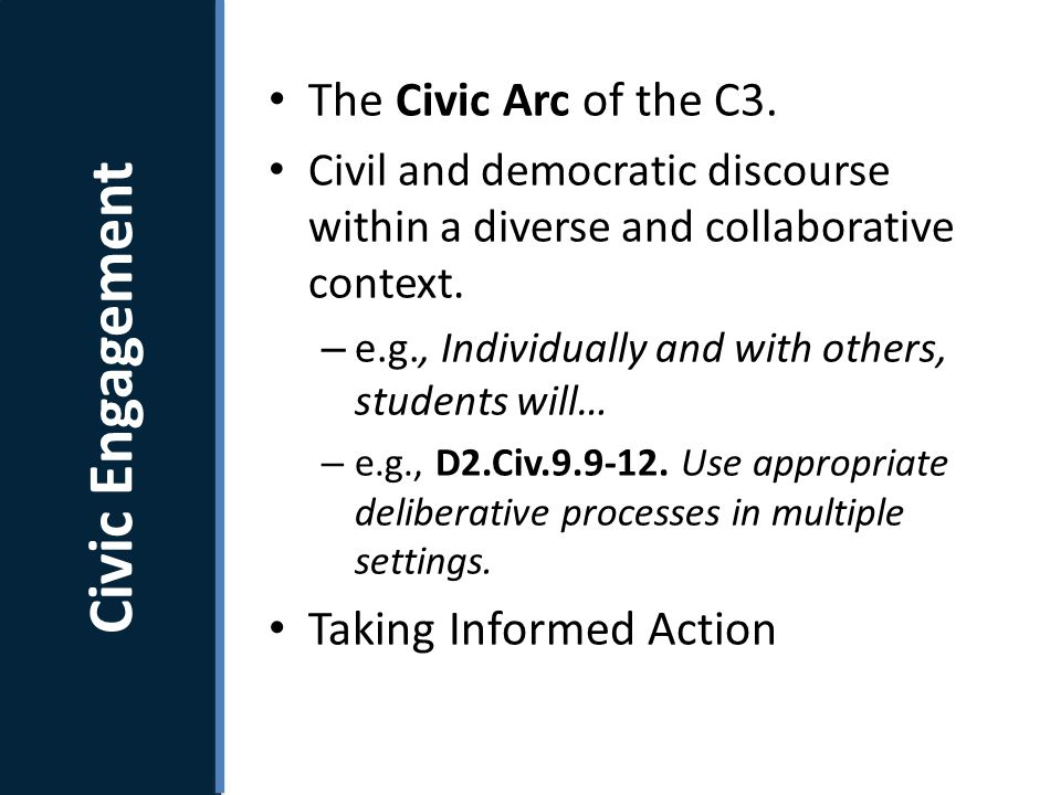 What is the C3 Framework. The Civic Arc of the C3.