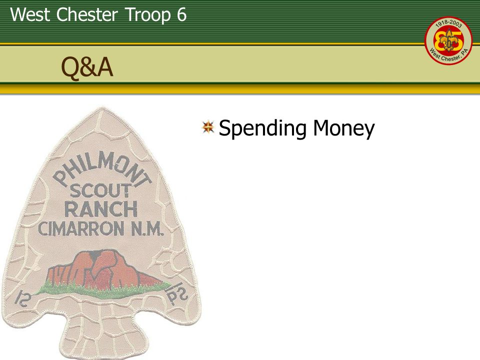 West Chester Troop 6 Q&A Spending Money