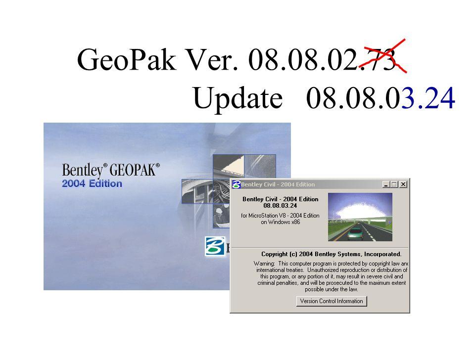 GeoPak Ver. 08.08.02.73 Update 08.08.03.24