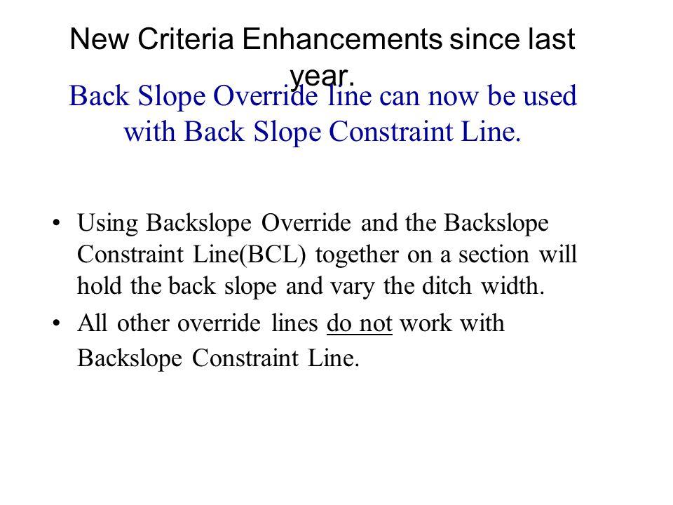 New Criteria Enhancements Cross Over Designator Line.