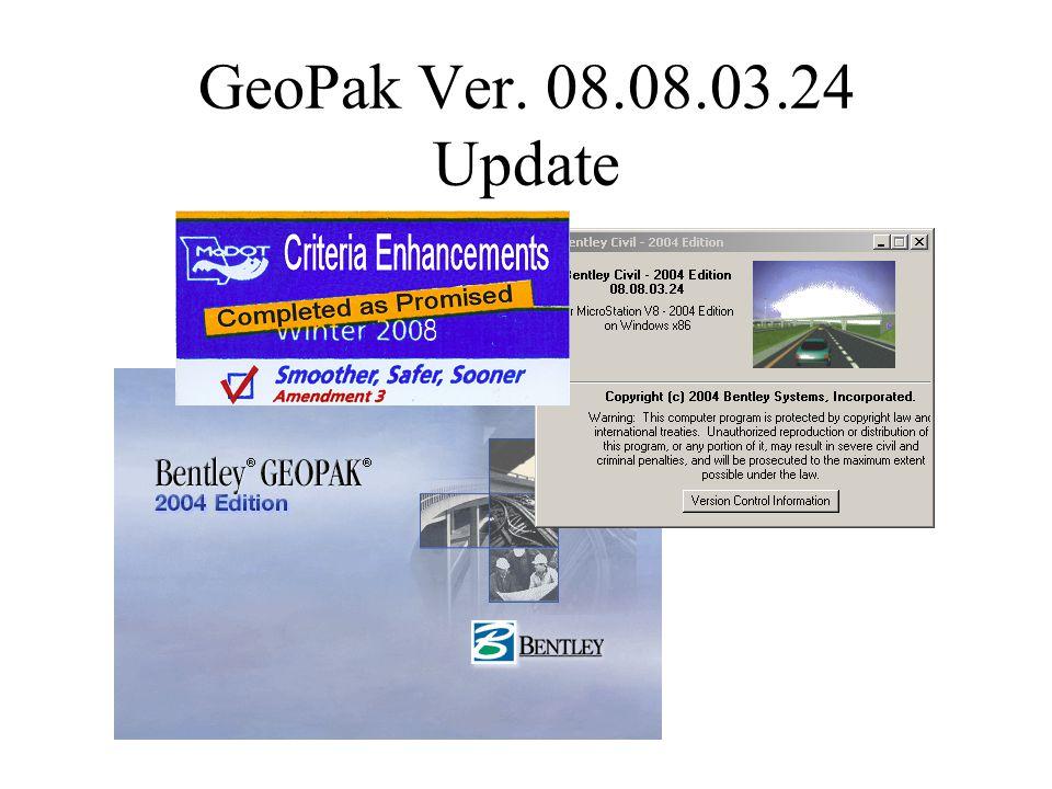 GeoPak Ver. 08.08.03.24 Update