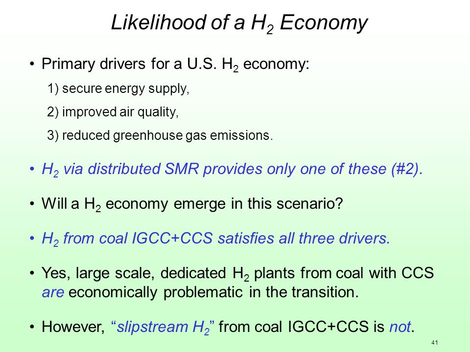 41 Likelihood of a H 2 Economy Primary drivers for a U.S.