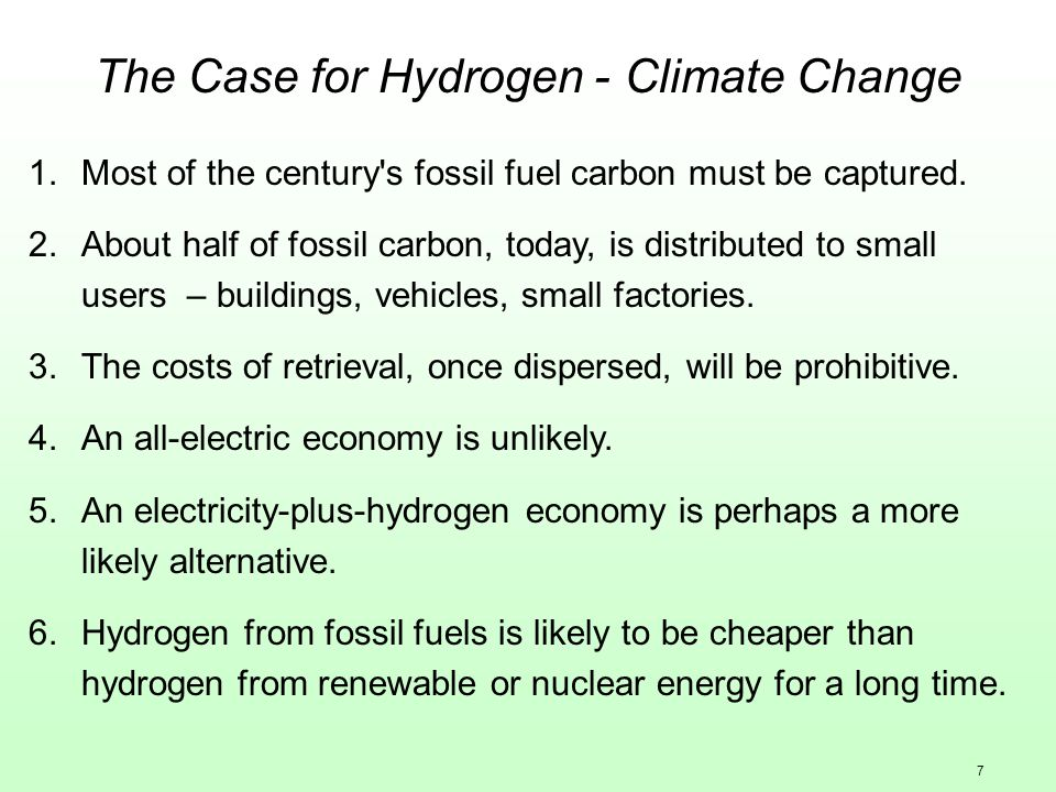 7 The Case for Hydrogen - Climate Change 1.Most of the century s fossil fuel carbon must be captured.