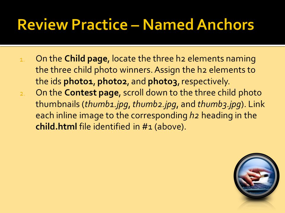 1.On the Child page, locate the three h2 elements naming the three child photo winners.
