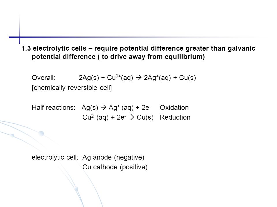 2.3 electrode and standard electrode potential (E and E 0 ) - Definition: potential of electrodes vs.