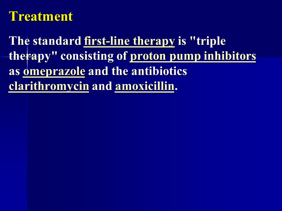 Treatment The standard first-line therapy is