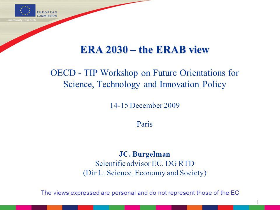 2 ERA 2030: ERAB's STRATEGIC VIEW http://ec.europa.eu/research/erab/publications_en.html