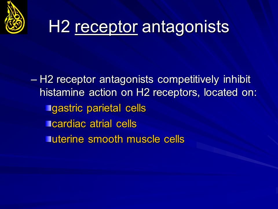 H2 receptor antagonists –H2 receptor antagonists competitively inhibit histamine action on H2 receptors, located on: gastric parietal cells cardiac at
