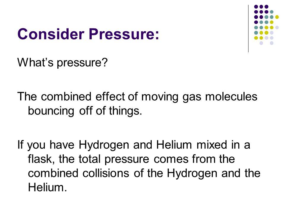 Consider Pressure: What's pressure.