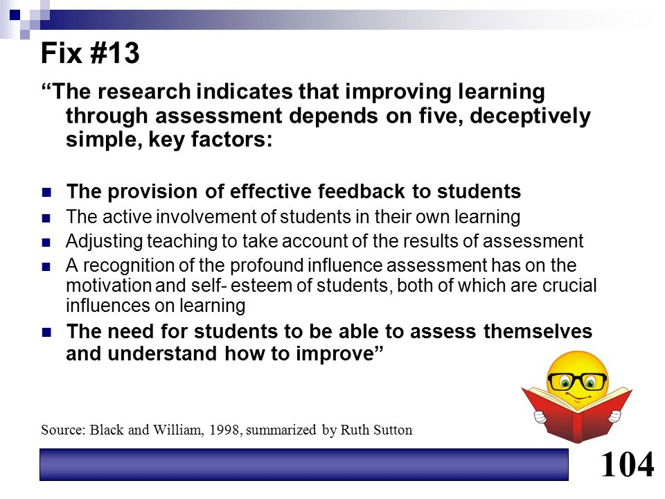 """Fix #13 """"The research indicates that improving learning through assessment depends on five, deceptively simple, key factors: The provision of effectiv"""