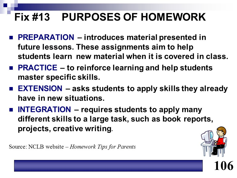 Fix #13 PURPOSES OF HOMEWORK PREPARATION – introduces material presented in future lessons. These assignments aim to help students learn new material