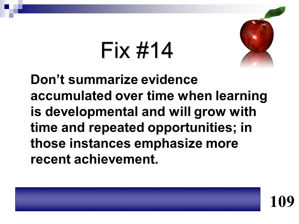 Fix #14 Don't summarize evidence accumulated over time when learning is developmental and will grow with time and repeated opportunities; in those ins