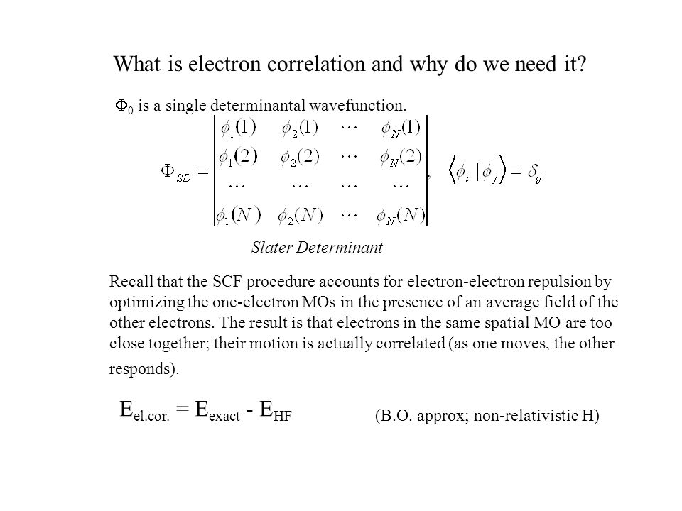 Some nomenclature… One-electron basis (one-particle basis) refers to the basis set.