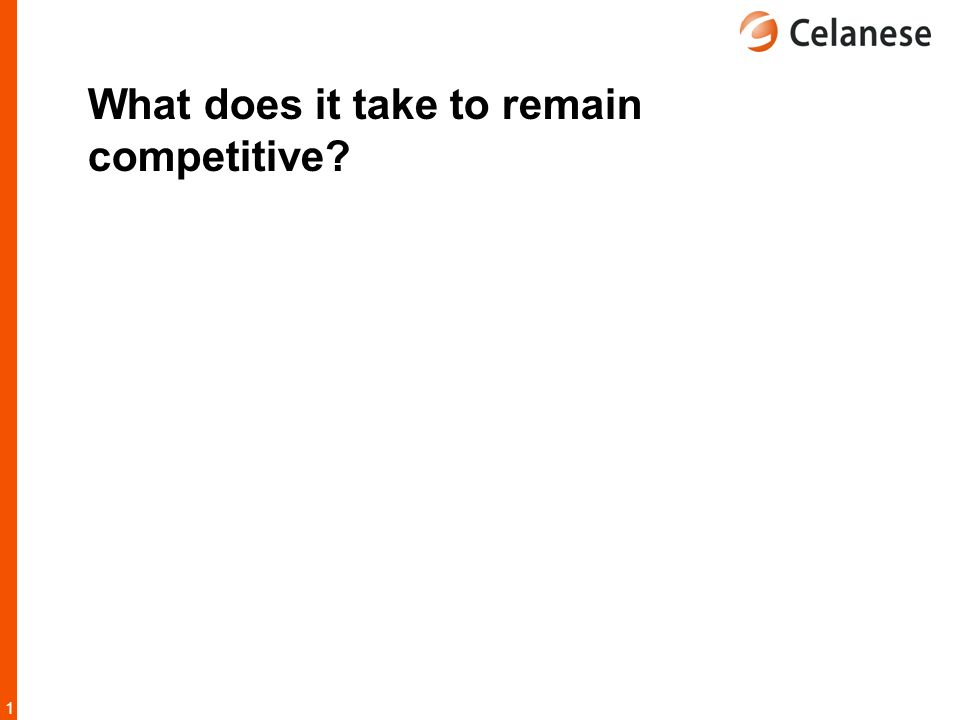 1919 What does it take to remain competitive?