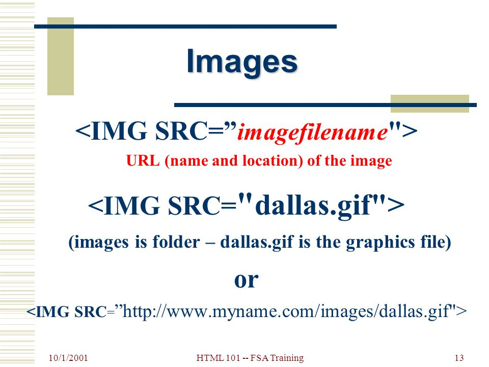 10/1/2001 HTML 101 -- FSA Training12 Add Text: Add Text: I live in Dallas (with paragraph break) My name is Alice Alice s Palace Welcome All I live in Dallas <P>