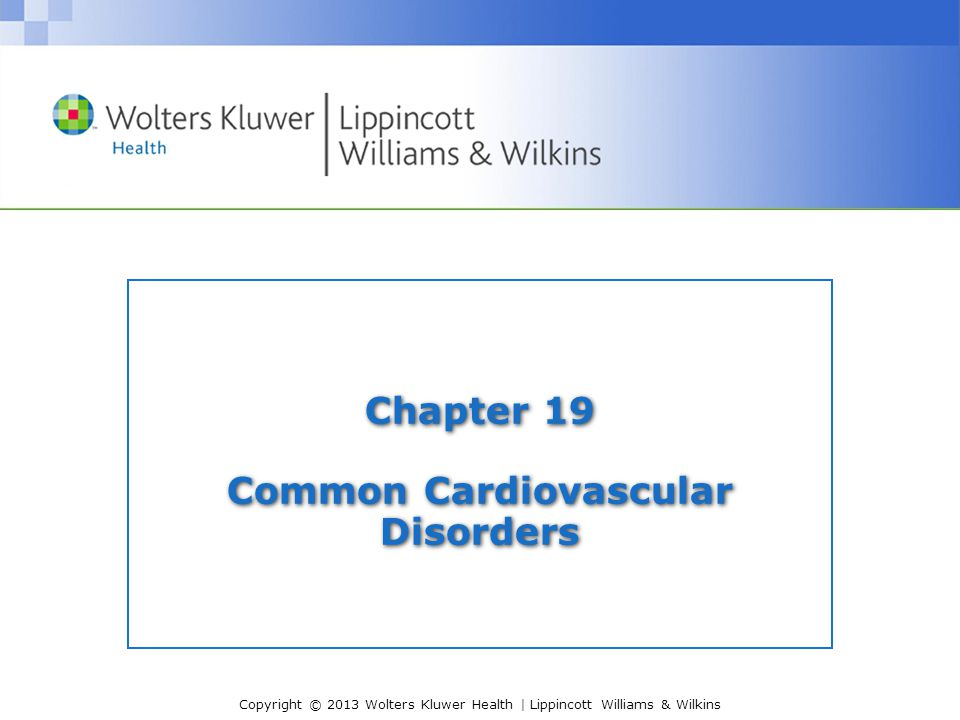 Copyright © 2013 Wolters Kluwer Health   Lippincott Williams & Wilkins Assessment—Myocarditis With viral myocarditis, there is a delay before the onset of cardiac symptoms, such as congestive heart failure or dysrhythmias.