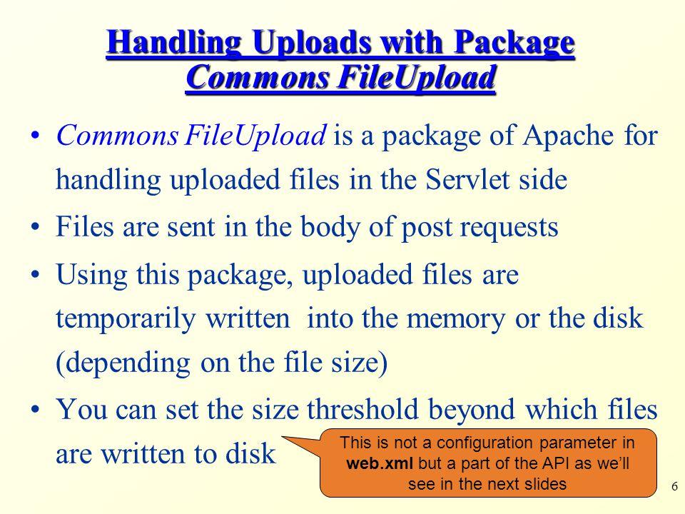 17 Submitted Parameters Submitted Parameters: Parameter : name: ${item.fieldName}, value: ${item.string} File : name: ${item.name}, length: ${item.size}, size: type:${item.contentType} /WEB-INF/jsp/upload3.jsp