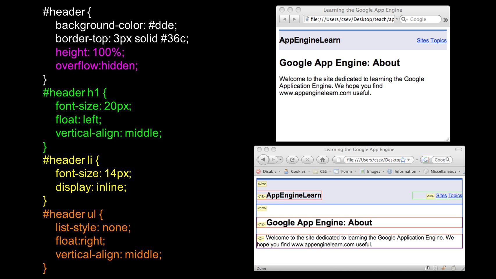 #header { background-color: #dde; border-top: 3px solid #36c; height: 100%; overflow:hidden; } #header h1 { font-size: 20px; float: left; vertical-align: middle; } #header li { font-size: 14px; display: inline; } #header ul { list-style: none; float:right; vertical-align: middle; }