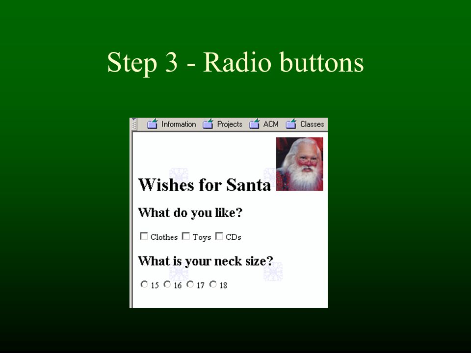 Step 3 - Radio buttons