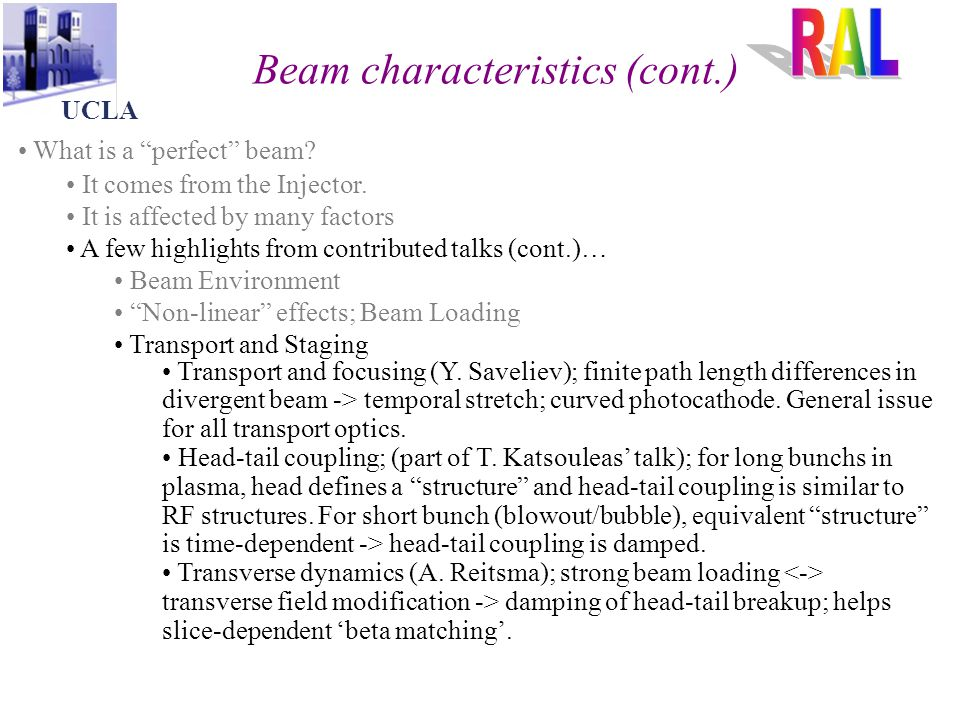 Beam characteristics (cont.) UCLA What is a perfect beam.