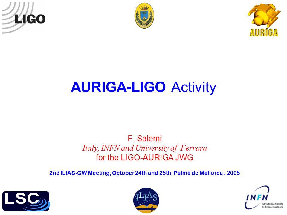 AURIGA-LIGO Activity F.