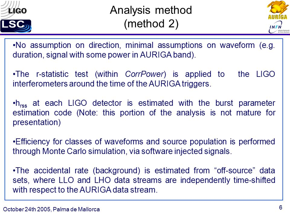 6 Analysis method (method 2) No assumption on direction, minimal assumptions on waveform (e.g.