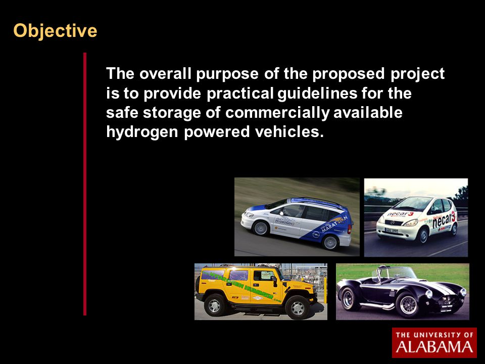 Objective The overall purpose of the proposed project is to provide practical guidelines for the safe storage of commercially available hydrogen powered vehicles.