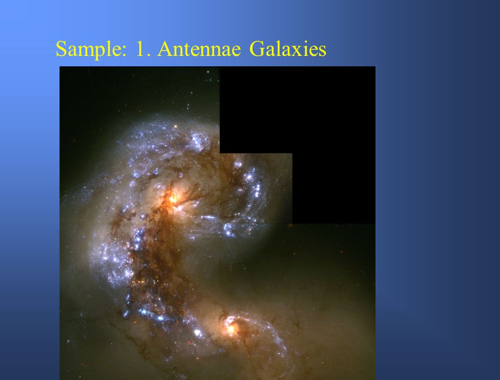 Sample: 1. Antennae Galaxies