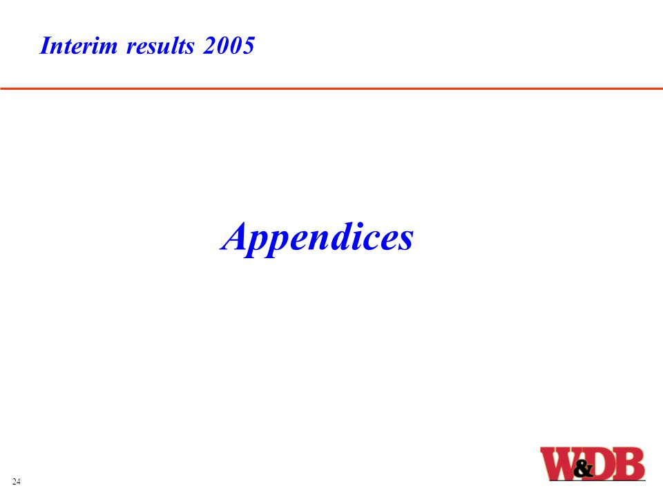 Interim results 2005 Appendices 24