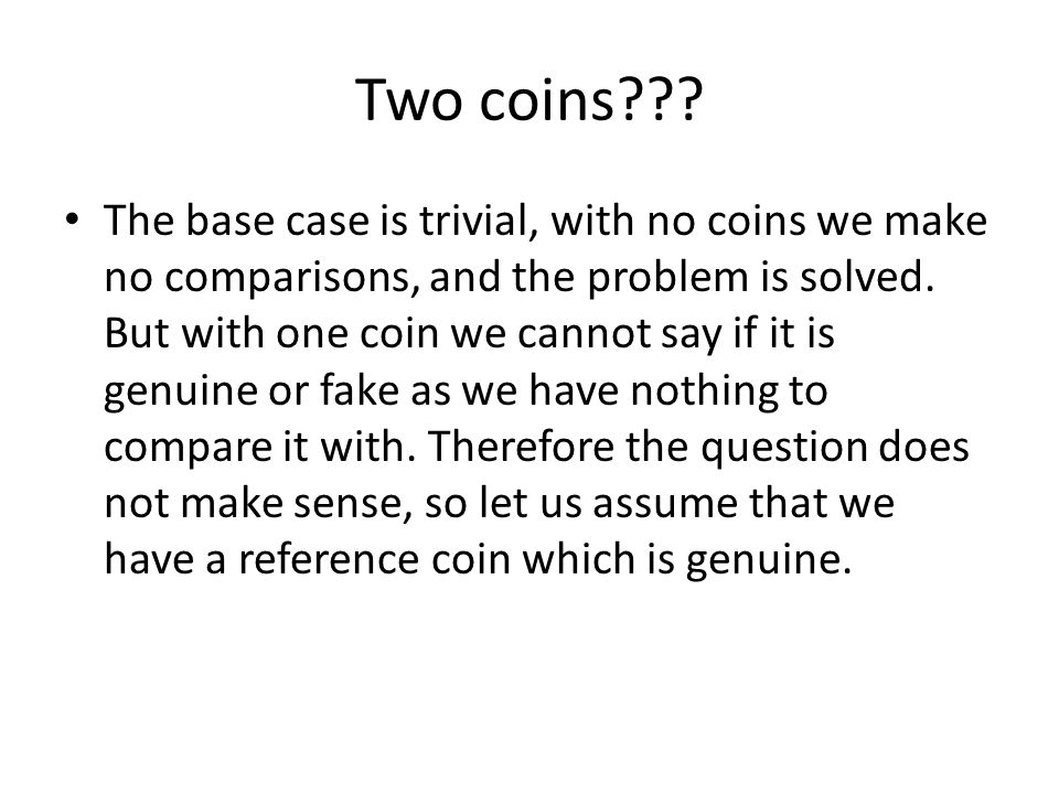 Two coins .