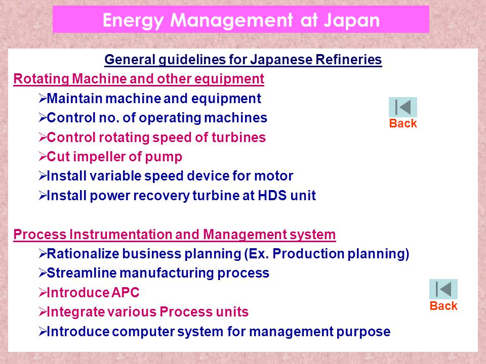 General guidelines for Japanese Refineries Rotating Machine and other equipment  Maintain machine and equipment  Control no. of operating machines 