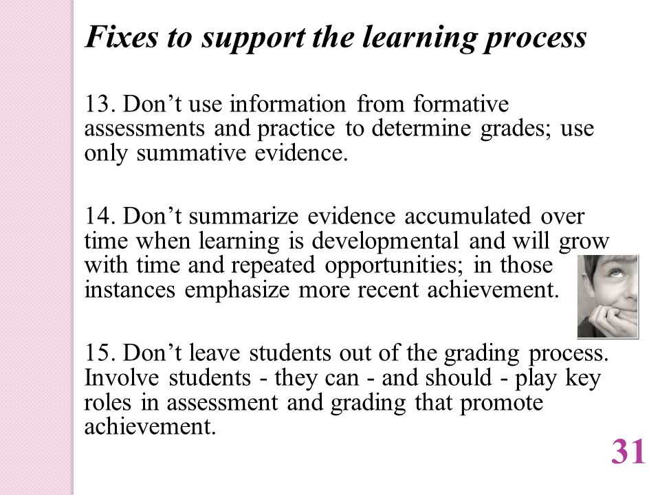 Fixes to support the learning process 13.