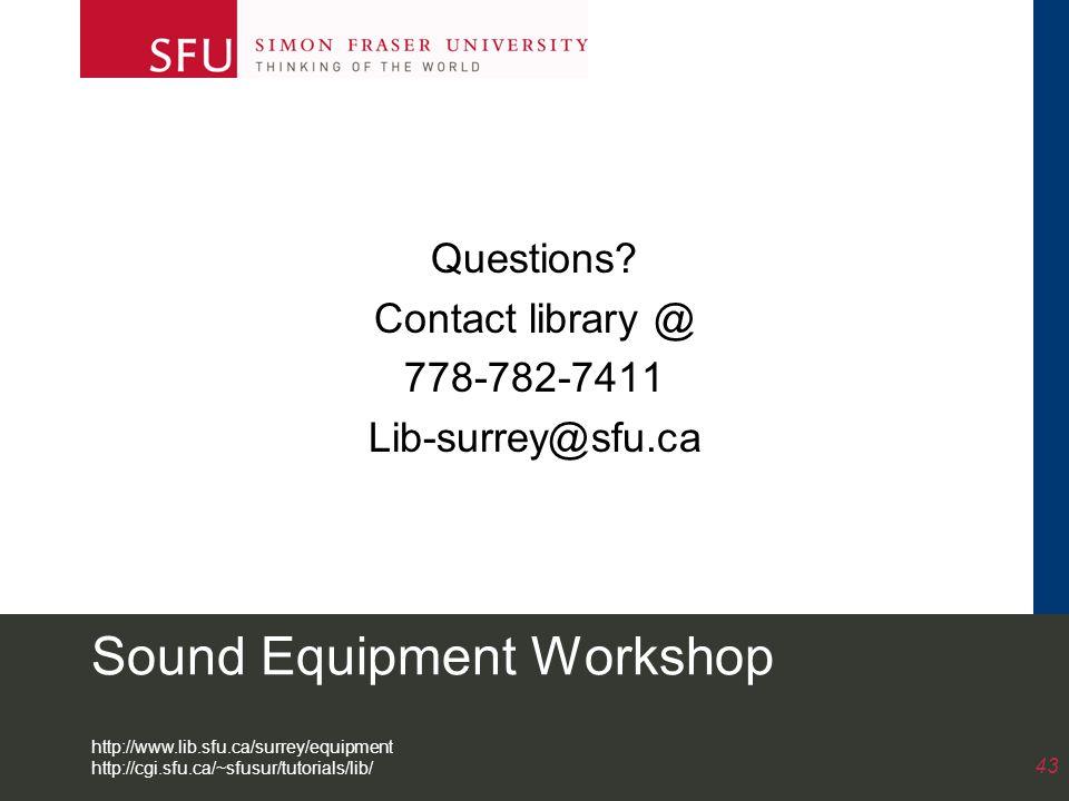Sound Equipment Workshop Questions.