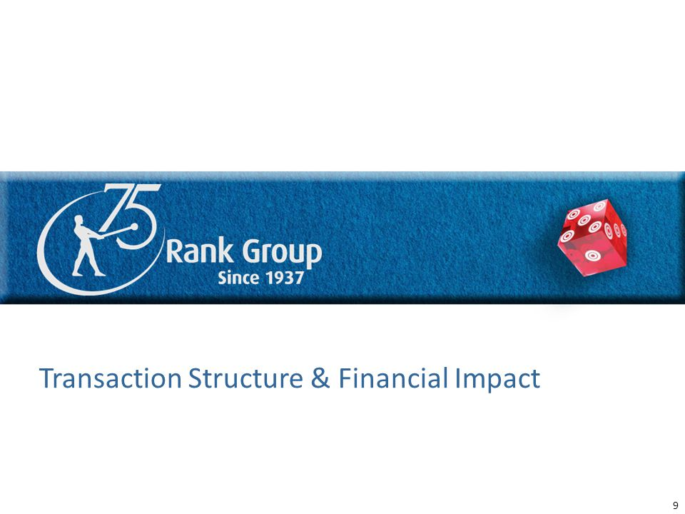 8 DRAFT Transaction Structure & Financial Impact 9