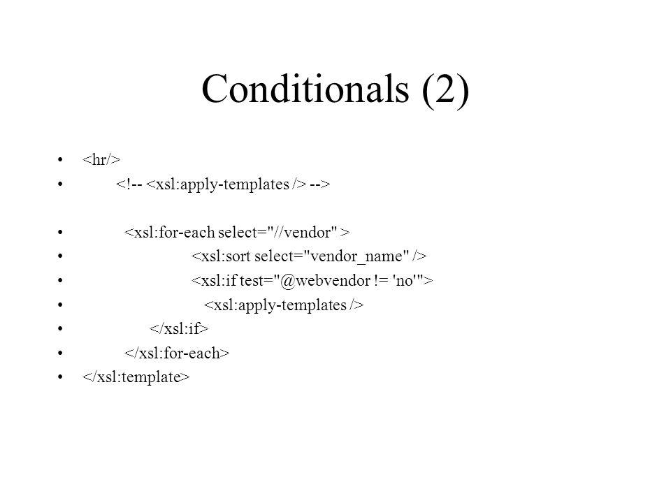 Conditionals (2) -->