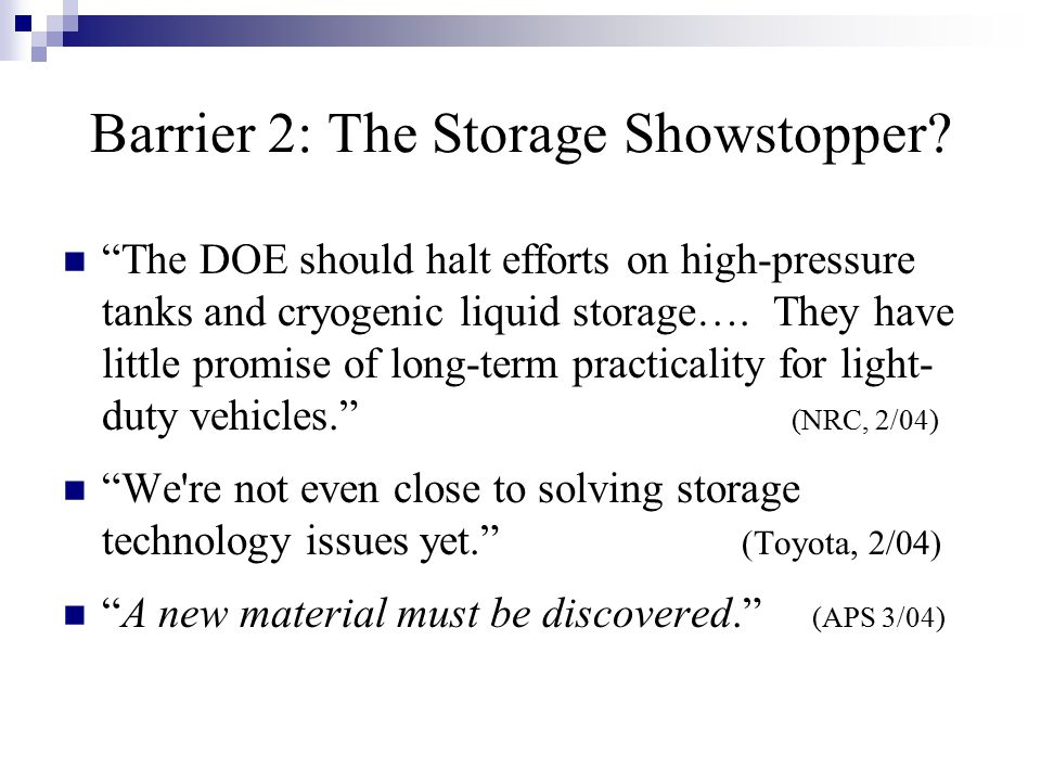 Barrier 2: The Storage Showstopper.