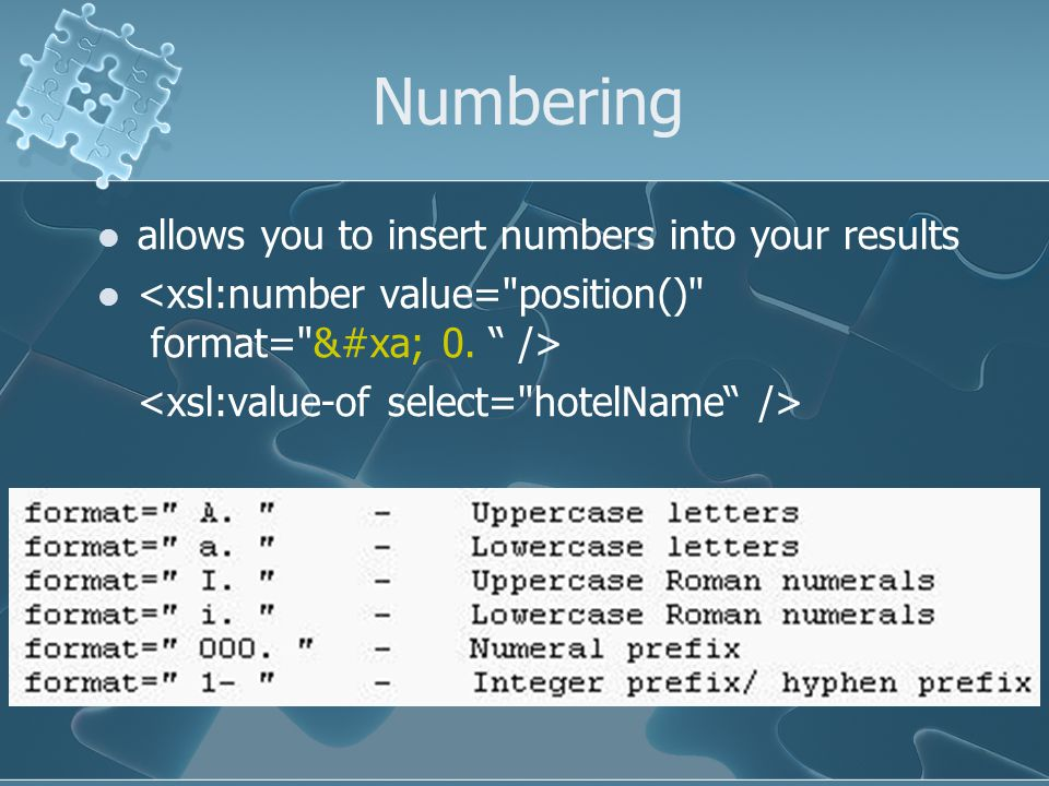 Numbering allows you to insert numbers into your results