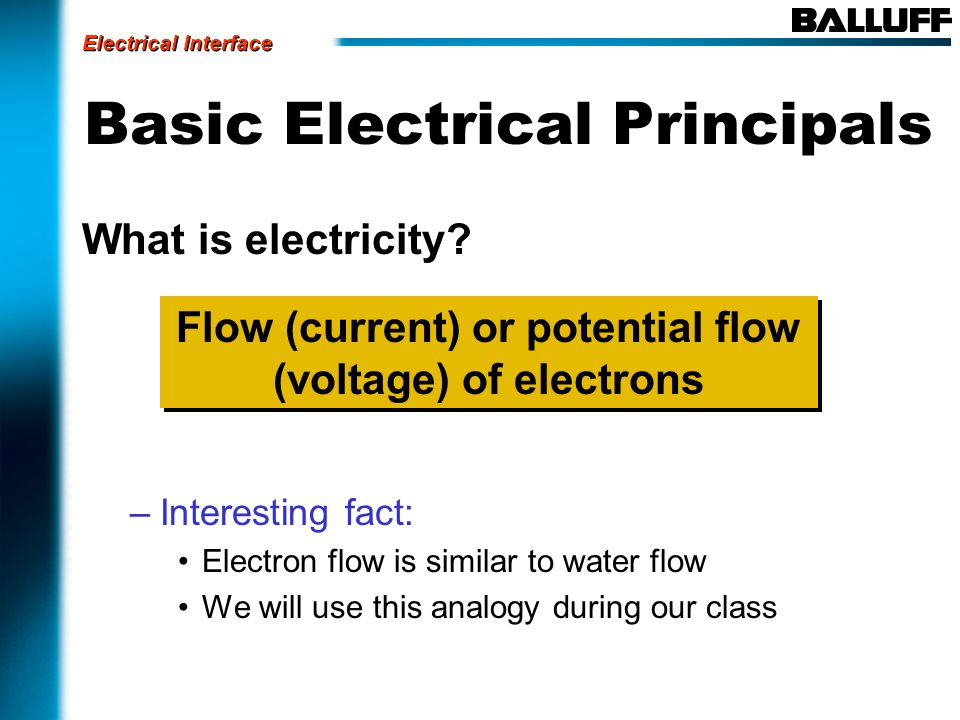 Basic Electrical Principals What is electricity.